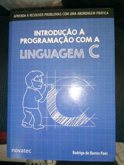 """Livro """"Introdução à programação com a linguagem C"""", por Rodrigo Paes"""